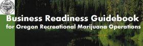 Oregon State Guide for Recreational Marijuana Businesses